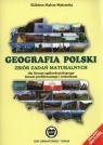 Geografia polski Zbiór zadań maturalnych