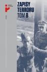 Zapisy Terroru Tom 8