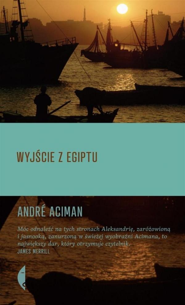 Wyjście z Egiptu Aciman Andre