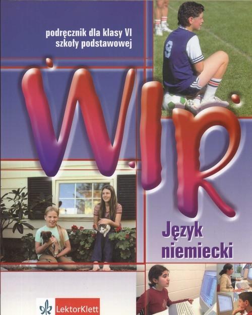 Wir 6. Język niemiecki. Podręcznik z płytą CD Motta Giorgio, Książek-Kempa Ewa, Wieszczeczyńska Ewa