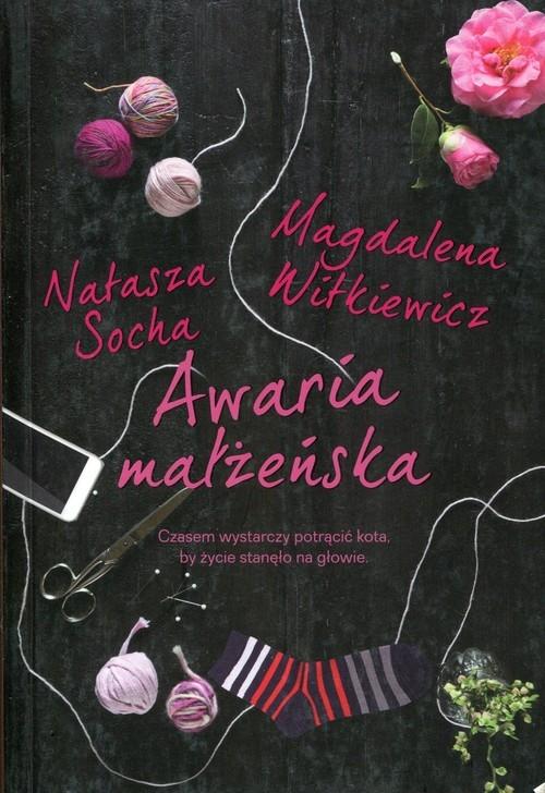 Awaria małżeńska Socha Natasza, Witkiewicz Magdalena