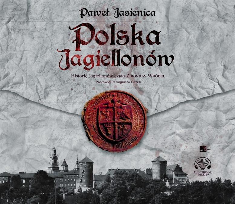Polska Jagiellonów (Audiobook) Jasienica Paweł