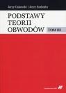 Podstawy teorii obwodów Tom 3 Osiowski Jerzy, Szabatin Jerzy