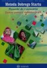 Metoda Dobrego Startu. Piosenki do rysowania. Zestaw pomocy dydaktycznych Bogdanowicz Marta, Barańska Małgorzata, Jakacka Ewa