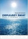 Cieplejszy światRzecz o zmianach klimatu Kundzewicz Zbigniew W.