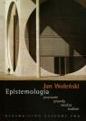 Epistemologia poznanie prawda wiedza realizm