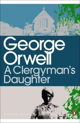 A Clergyman's Daughter George Orwell