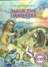 Magiczna orkiestra Kwiecińska-Utkin Anna
