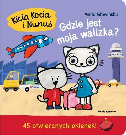 Kicia Kocia i Nunuś. Głowińska Anita