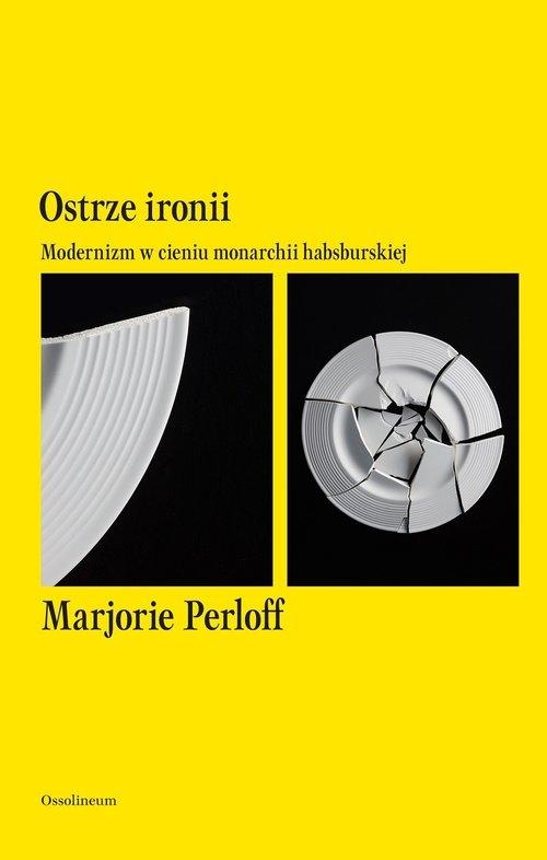Ostrze ironii Perloff Marjorie