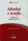 Adwokat z urzędu Podstawowe zagadnienia prawne Rynkun-Werner Robert