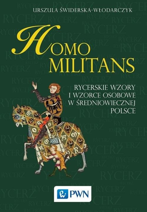 Homo militans (Uszkodzona okładka) Świderska-Włodarczyk Urszula