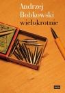 Andrzej Bobkowski wielokrotnie