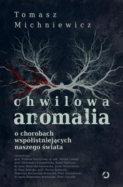 Chwilowa anomalia Tomasz Michniewicz