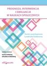 Prognoza, interwencja i ewaluacja w naukach społecznych. Teoria socjologiczna i praktyka badawcza