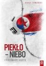 Piekło niebo Zrozumieć Koreę