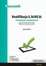 Kwalifikacja A.36/AU.36. Prowadzenie rachunkowości. Egzamin potwierdzający Wyderka Justyna