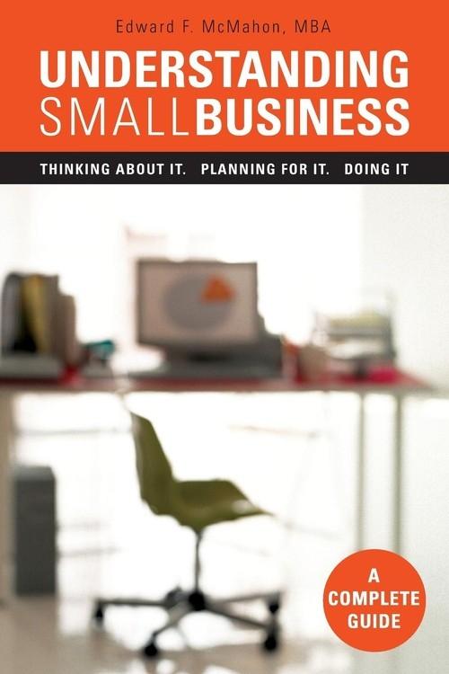 Understanding Small Business McMahon Edward