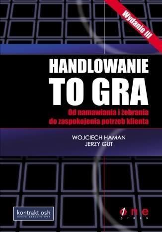 Handlowanie to gra z płytą CD Haman Wojciech, Gut Jerzy