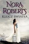 Klucz światła  Roberts Nora