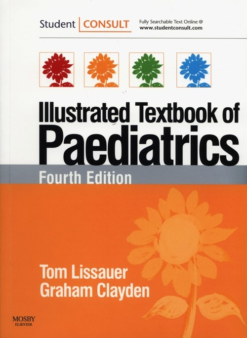 Illustrated Textbook of Paediatrics Lissauer Tom, Clayden Graham