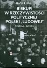 Biskupi w rzeczywistości politycznej Polski