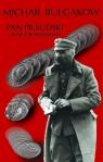 Pan Piłsudski i inne opowiadania Bułgakow Michaił