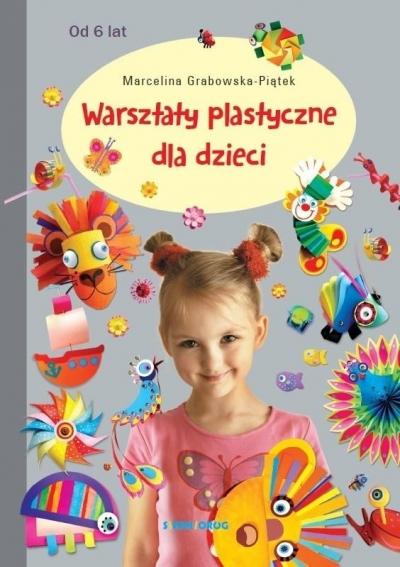 Warsztaty plastyczne dla dzieci Grabowska-Piątek Marcelina