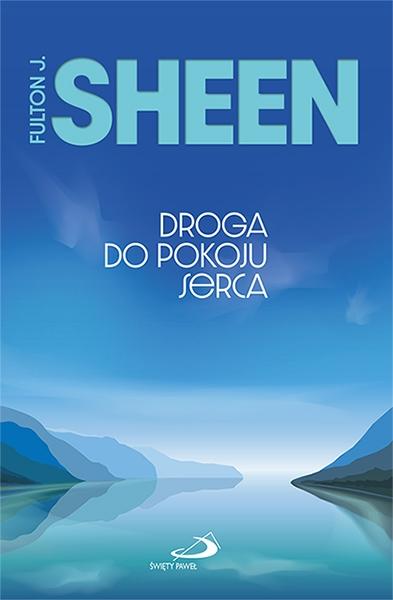 Droga do pokoju serca Abp Fulton J. Sheen