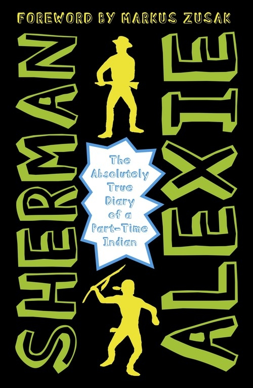 The Absolutely True Diary of a Part-Time Indian Alexie Sherman