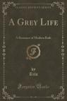 A Grey Life
