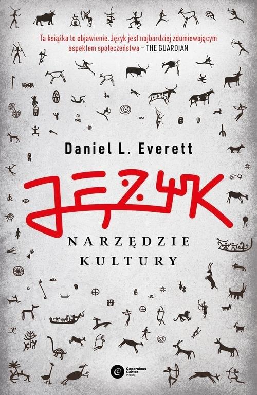 Język - narzędzie kultury Everett Daniel