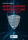 Bezpieczeństwo informacyjne Nowe wyzwania
