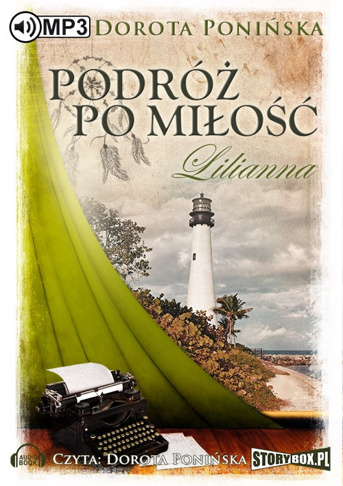 Podróż po miłość Lilianna  (Audiobook) Ponińska Dorota