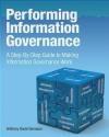 Performing Information Governance Anthony David Giordano
