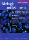 Biologia molekularna w medycynieElementy genetyki klinicznej
