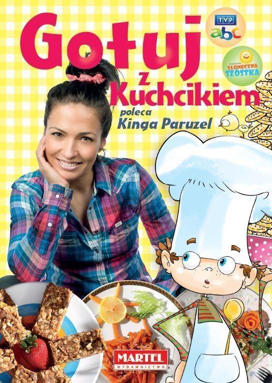 Gotuj z Kuchcikiem poleca Kinga Paruzel