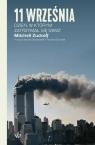 11 września. Dzień, w którym zatrzymał się świat