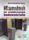 Kamień we współczesnym budownictwie  Sieniawska-Kuras Anna
