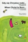 Gdy się Chrystus rodzi Kolędy i pastorałki