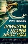 Dziewczyna z zegarem zamiast serca  Swanson Peter