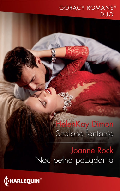 Szalone fantazje / Noc pełna pożądania Dimon HelenKay. Rock Joanne