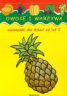 Owoce i warzywa Malowanki dla dzieci od lat 2 Jarosław Żukowski