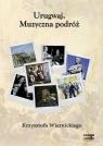 Urugwaj. Muzyczna podróż... Audiobook Krzysztof Wiernicki