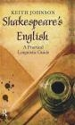 Shakespeare's English Keith Johnson