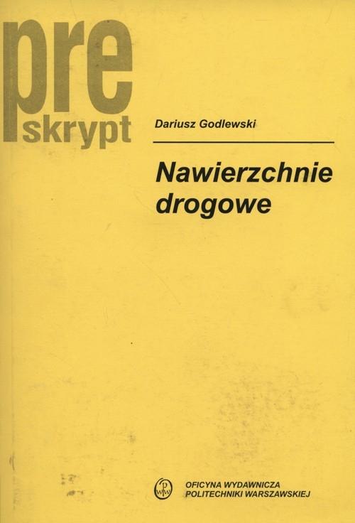 Nawierzchnie drogowe Godlewski Dariusz