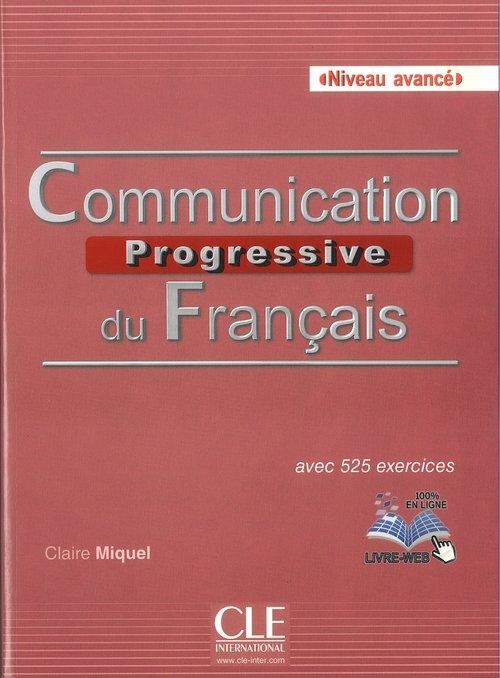 Communication progressive avance 2ed + CD Miquel Claire