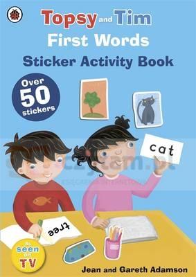 First Words: A Ladybird Topsy and Tim sticker book Jean Adamson