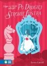 O tym, co Alicja odkryła po drugiej stronie lustr Lewis Carroll, Agata Łuksza
