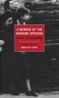 A Memoir of the Warsaw Uprising Madeline Levine, Miron Bialoszewski